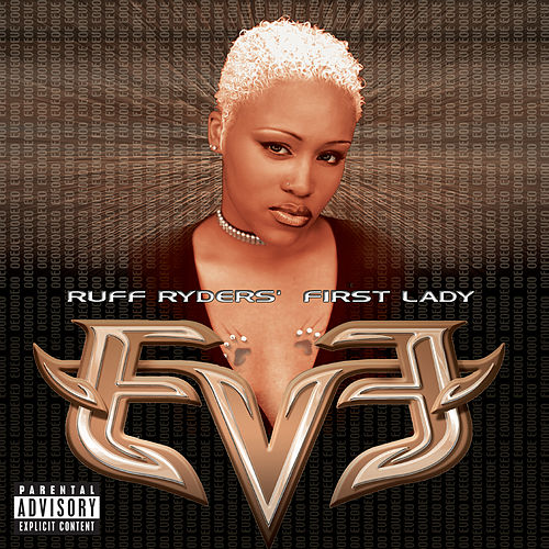 Let There Be Eve...Ruff Ryders' First Lady de Eve
