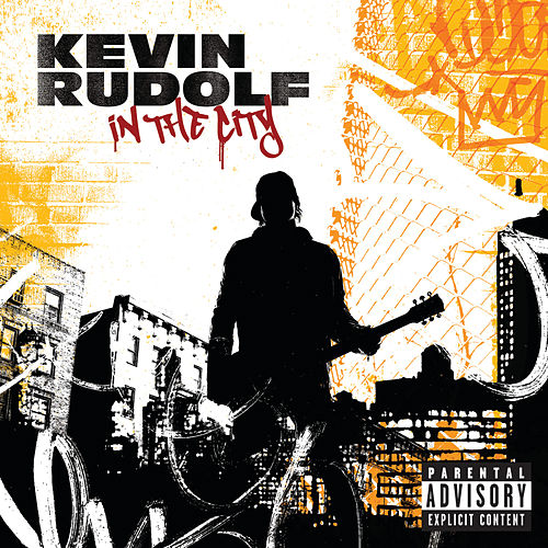 In The City de Kevin Rudolf