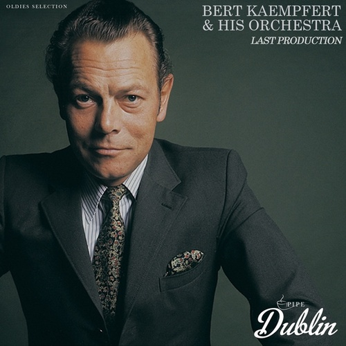 Oldies Selection: Last Production by Bert Kaempfert