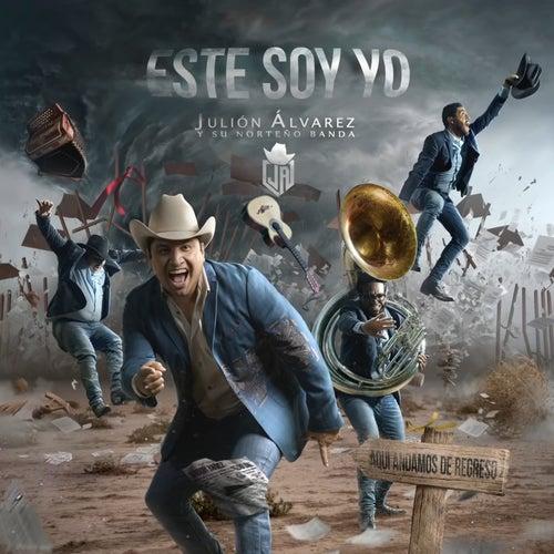 Éste Soy Yo by Julión Álvarez