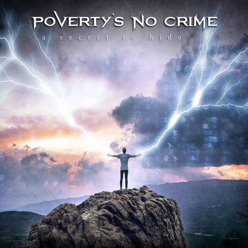 A Secret to Hide von Poverty's no Crime
