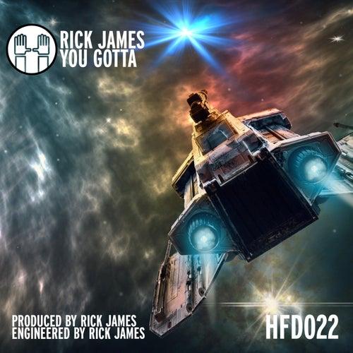 You Gotta von Rick James