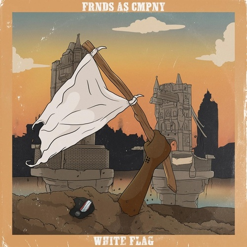 White Flag by Frnds As Cmpny