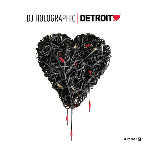 Detroit Love Vol. 5 by DJ Holographic