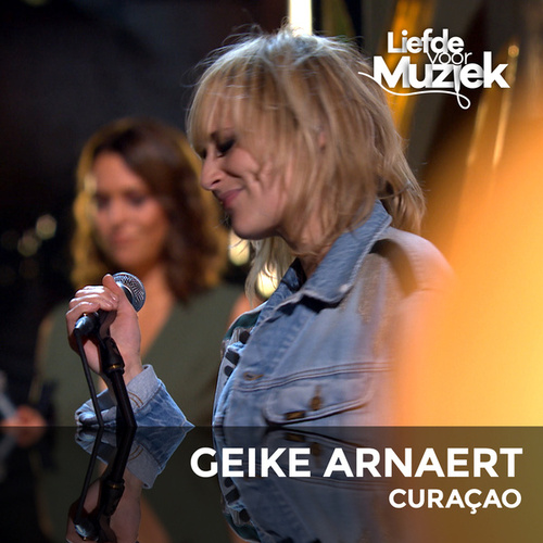 Curaçao (Uit Liefde Voor Muziek) (Live) by Geike