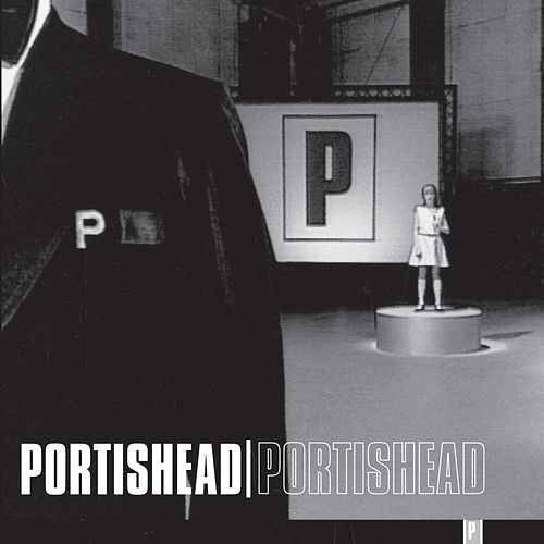 Portishead by Portishead