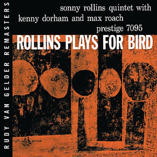 Plays For Bird by Sonny Rollins