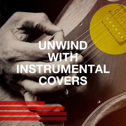 Unwind with Instrumental Covers de Kensington Square, Countdown Singers, Missy Five, Airflow, Regina Avenue, Jahtones, The Mandalays, Blue Fashion, The Magic Time Travelers, The Comptones, The Blue Rubatos, Countdown Nashville, Graham Blvd, Grease Jar, 2 Steps Up, Homegrown Peaches
