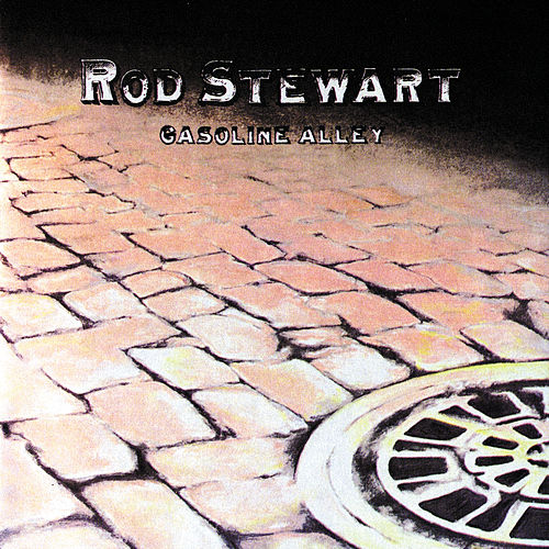 Gasoline Alley von Rod Stewart