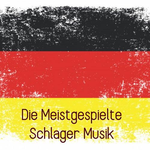 Die Meistgespielte Schlager Musik von Various Artists