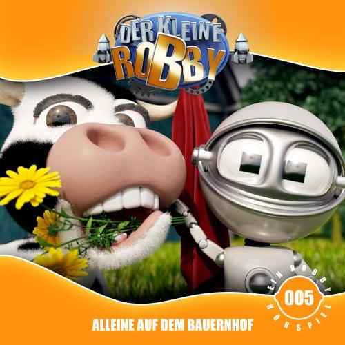 Folge 5: Alleine auf dem Bauernhof by Der kleine Robby