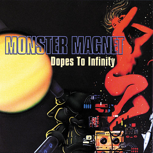 Dopes To Infinity de Monster Magnet