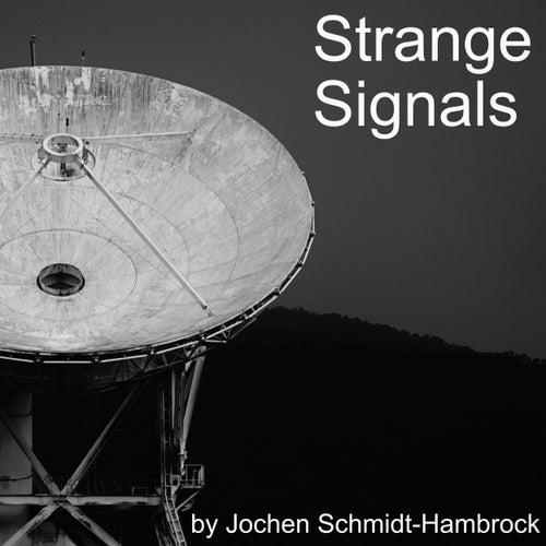 Strange Signals (Production Music) von Jochen Schmidt-Hambrock