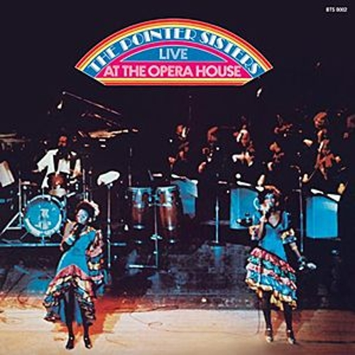 Live At The Opera House by The Pointer Sisters