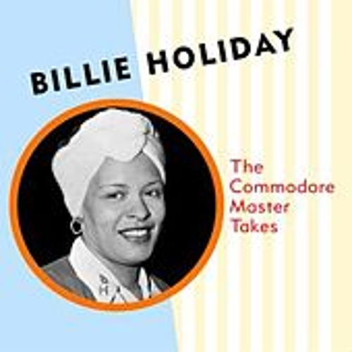 The Commodore Master Takes by Billie Holiday