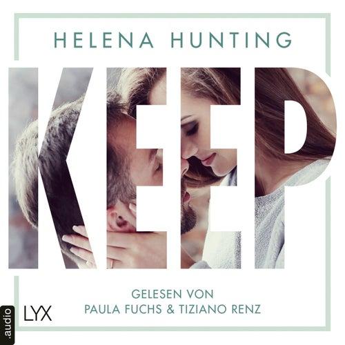 KEEP - Mills Brothers Reihe, Teil 2 (Ungekürzt) von Helena Hunting