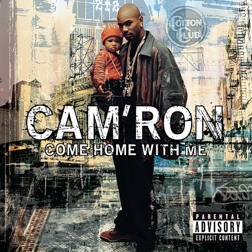 Come Home With Me von Cam'ron