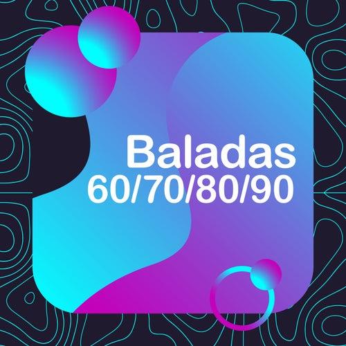 Baladas 70/80/90/00 de Various Artists