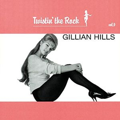Twistin' The Rock, Vol. 9 de Gillian Hills