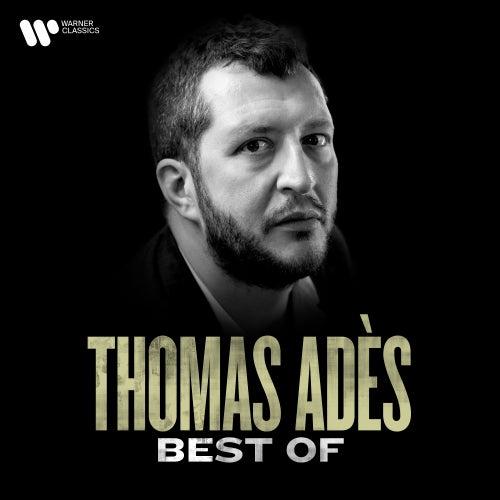 The Best of Thomas Adès von Various Artists