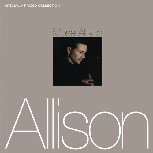 Mose Allison [2-fer] by Mose Allison