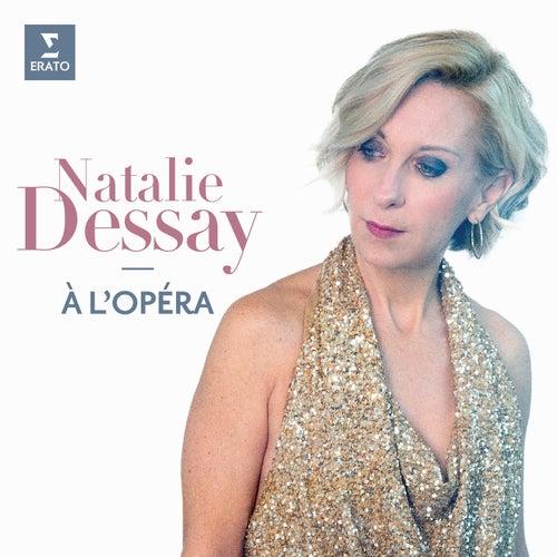 Natalie Dessay à l'opéra von Natalie Dessay