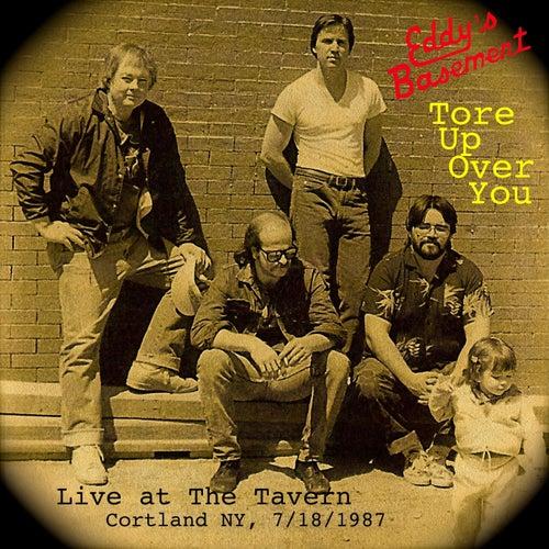 Tore up over You (Live) de Eddy's Basement