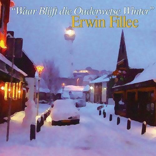Waar blijft die ouderwetse winter by Erwin Fillee