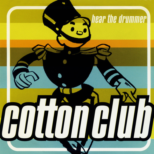 Hear the Drummer de The Cotton Club