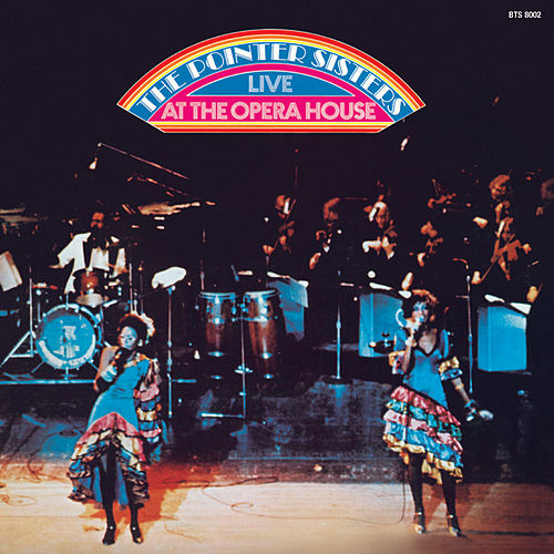Live At The Opera House de The Pointer Sisters