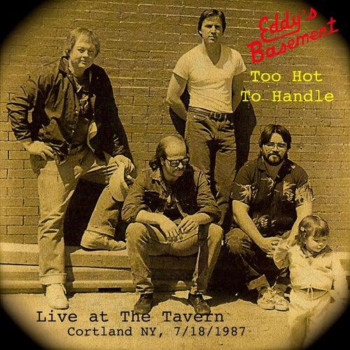 Too Hot to Handle (Live) de Eddy's Basement