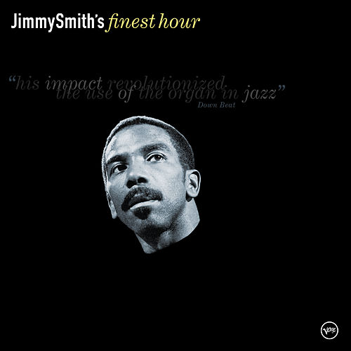 Jimmy Smith: Finest Hour de Jimmy Smith