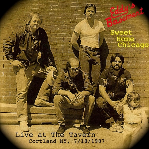 Sweet Home Chicago (Live) by Eddy's Basement