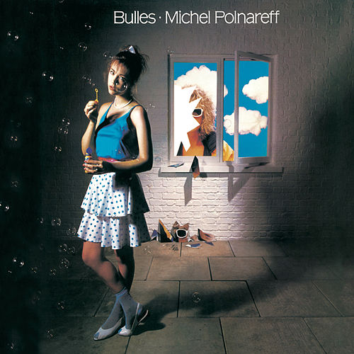 Bulles by Michel Polnareff