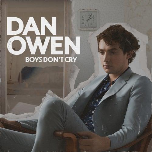 Boys Don't Cry by Dan Owen
