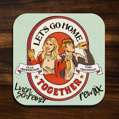Let's Go Home Together (Luca Schreiner Remix) by Ella Henderson