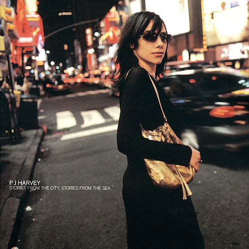 Stories From The City, Stories From The Sea by PJ Harvey
