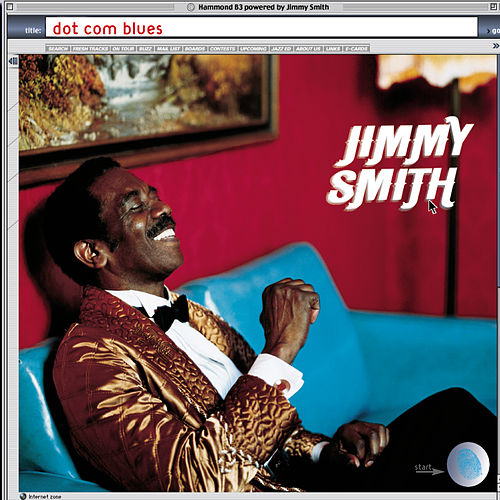 Dot Com Blues de Jimmy Smith