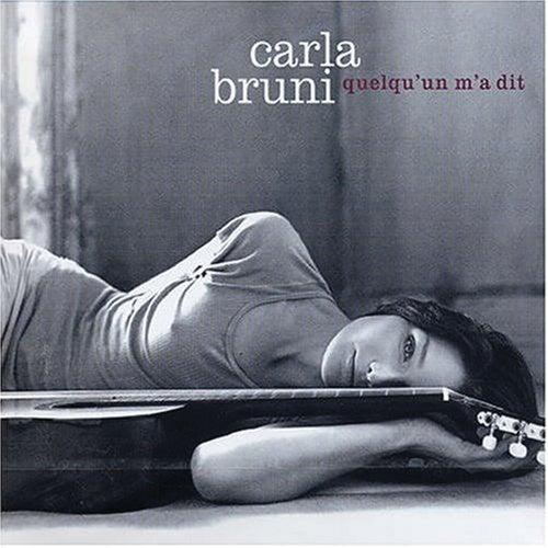 Quelqu'un M'a Dit by Carla Bruni
