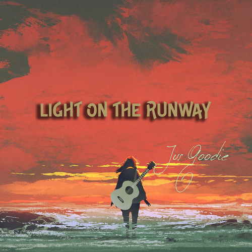 Light on the Runway by Jus Goodie