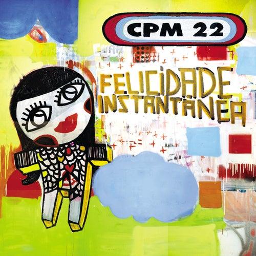 Felicidade Instantânea by CPM22