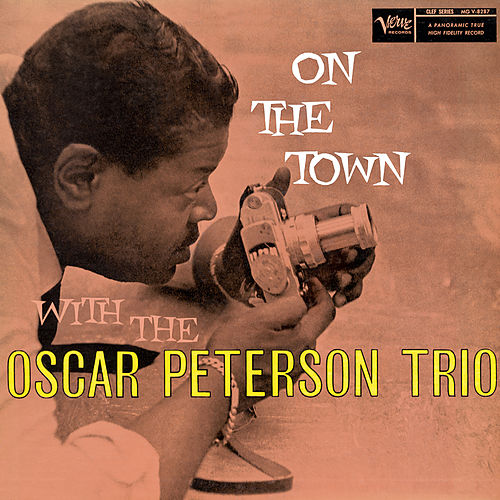 On The Town (Expanded Edition) by Oscar Peterson