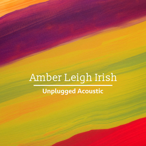 Unplugged Acoustic de Amber Leigh Irish