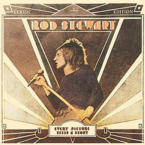 Every Picture Tells A Story by Rod Stewart