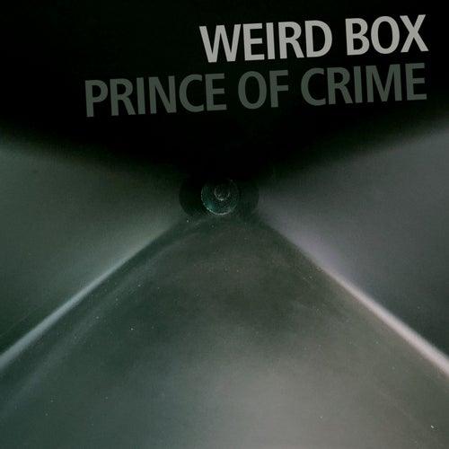 Prince of Crime (feat. Francesco Bearzatti, Bruno Angelini & Emiliano Turi) by Weird Box