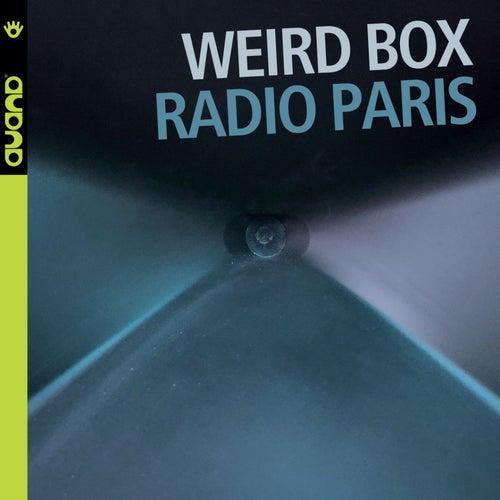 Radio Paris (feat. Francesco Bearzatti, Bruno Angelini & Emiliano Turi) by Weird Box