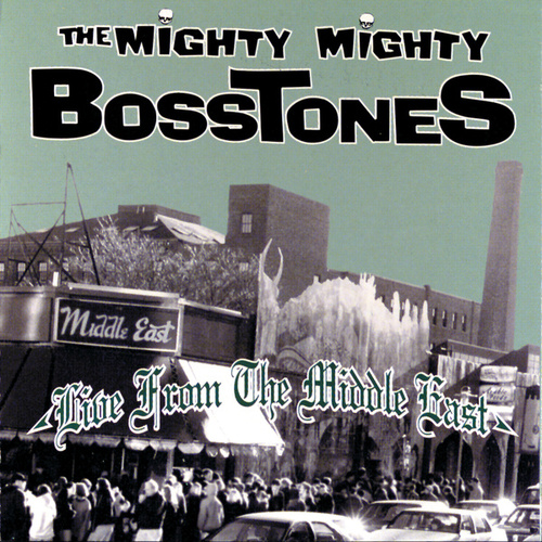 Live From The Middle East von The Mighty Mighty Bosstones