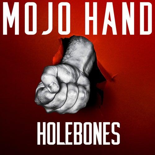Mojo Hand (Cover) by Holebones