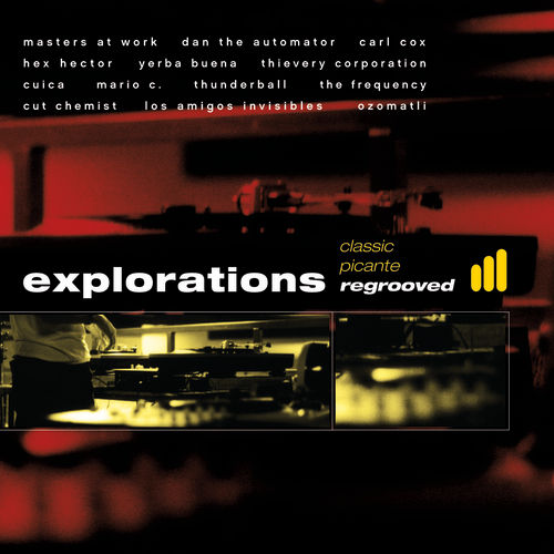 Explorations - Classic Picante Regrooved, Vol. 1 by Various Artists