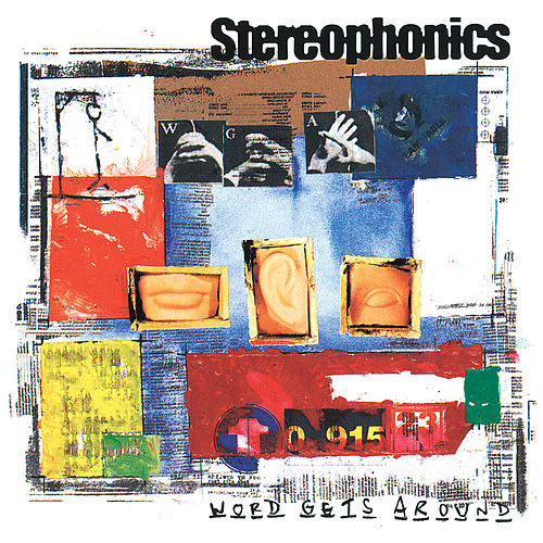 Word Gets Around de Stereophonics
